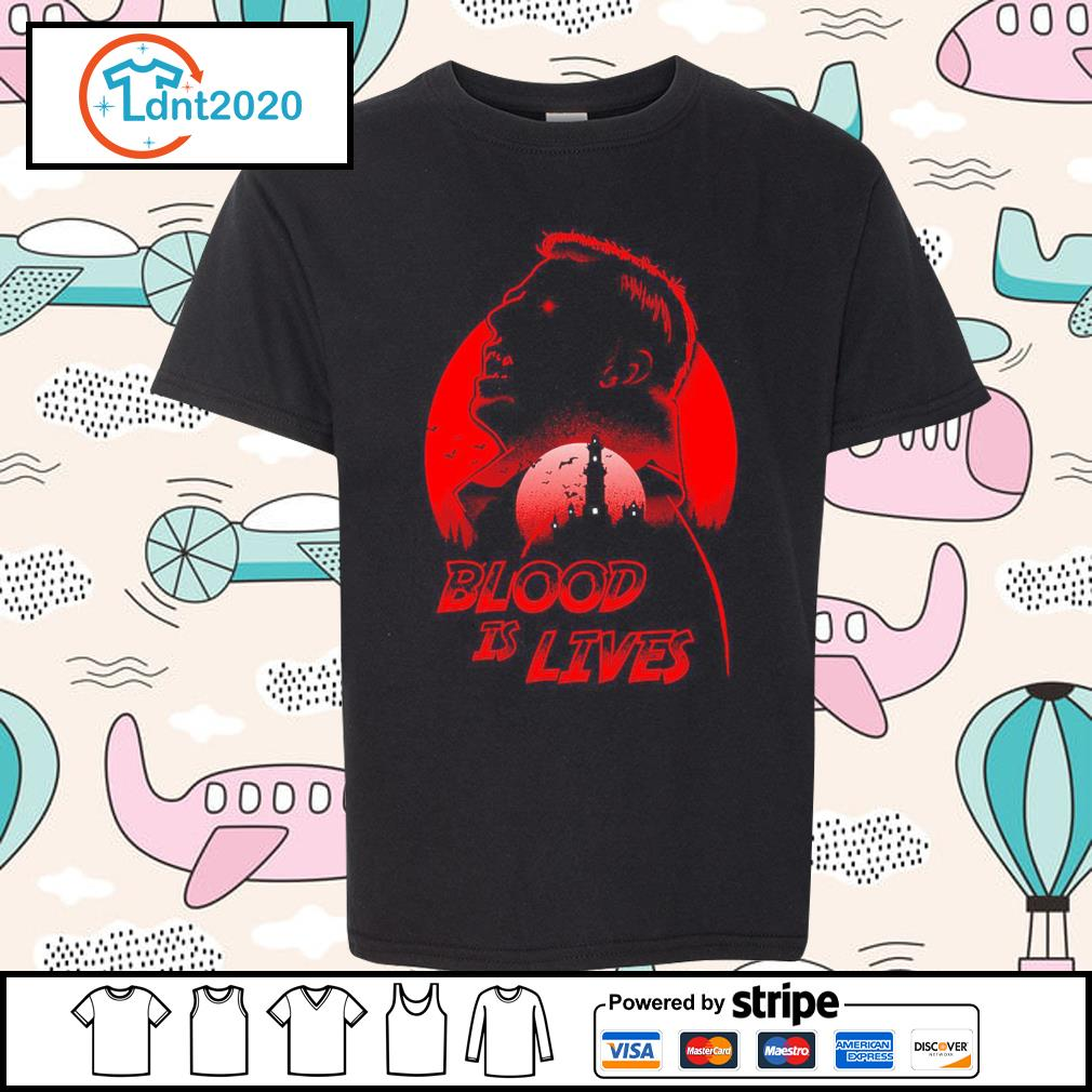 Halloween Dracula blood is lives s youth-tee