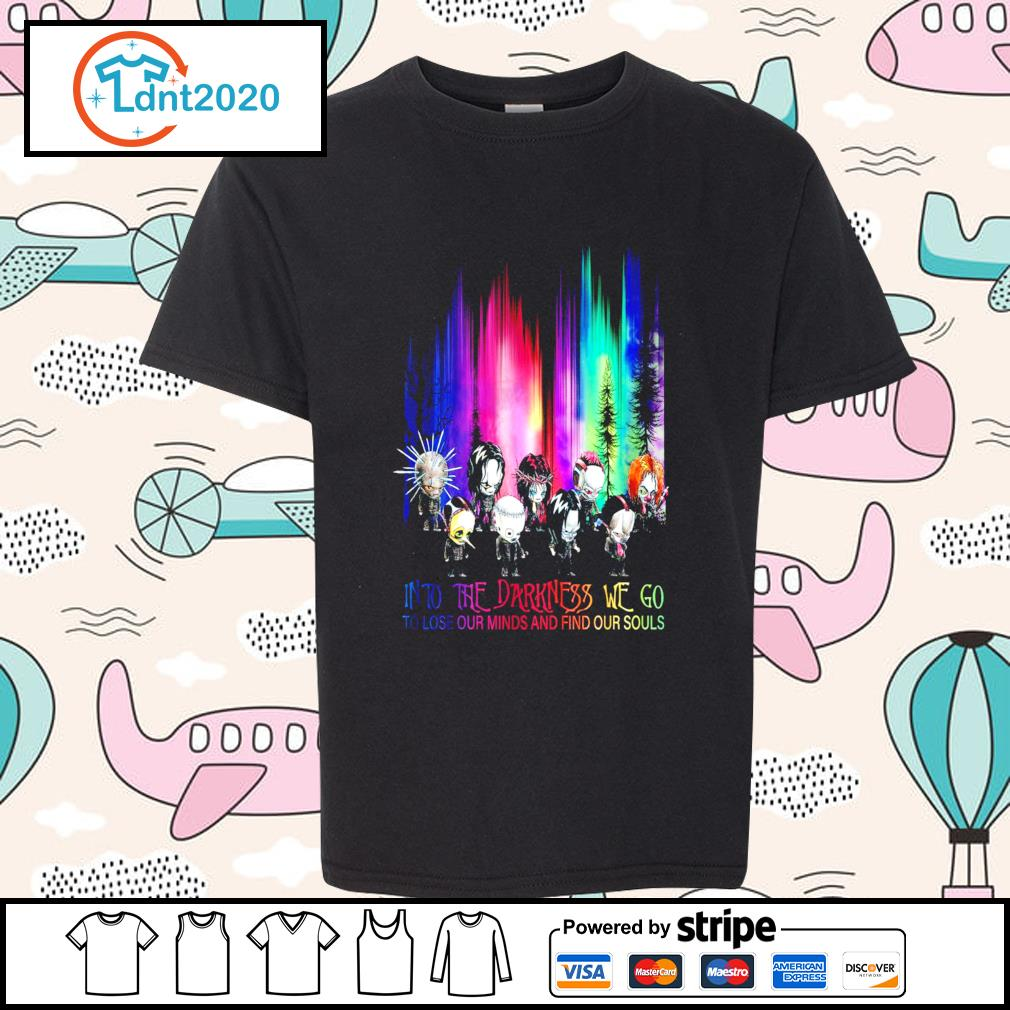 Halloween Horror into the darkness we go to lose our minds and find our souls s youth-tee