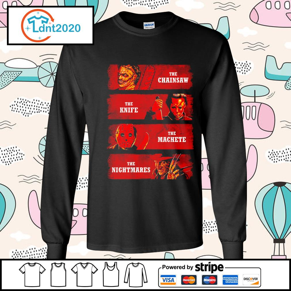 Halloween Horror movie characters the chainsaw the knife the machete the nightmares s longsleeve-tee