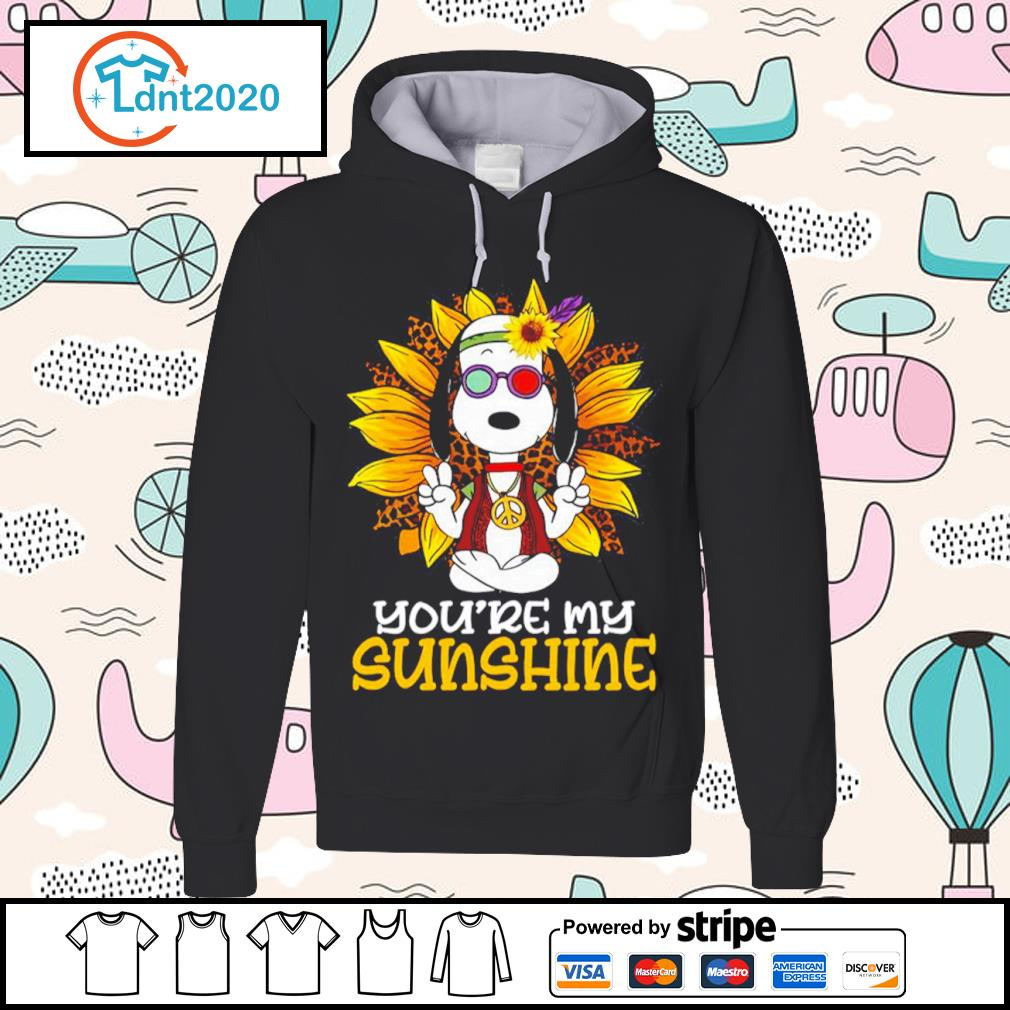 Hippie Snoopy sunflower you're my sunshine s hoodie
