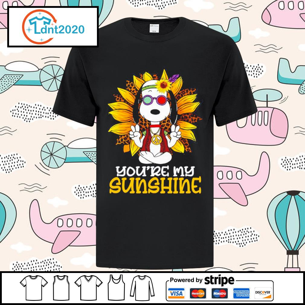 Hippie Snoopy sunflower you're my sunshine shirt