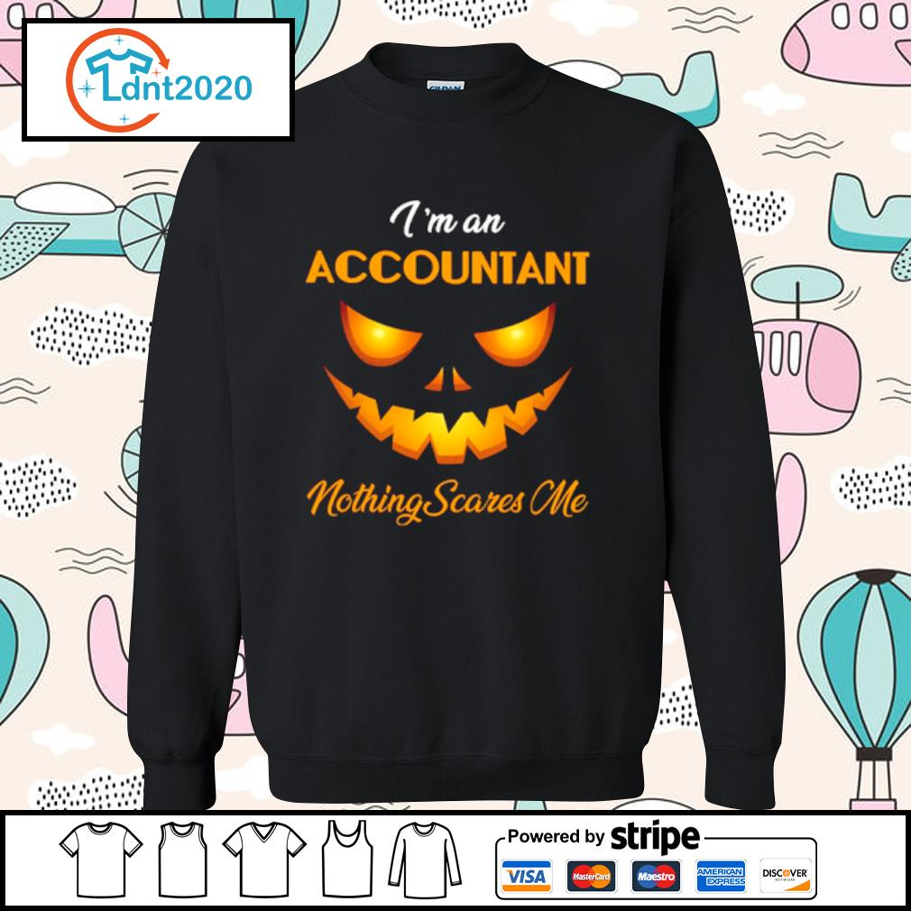 I'm an accountant nothing scares me halloween s sweater