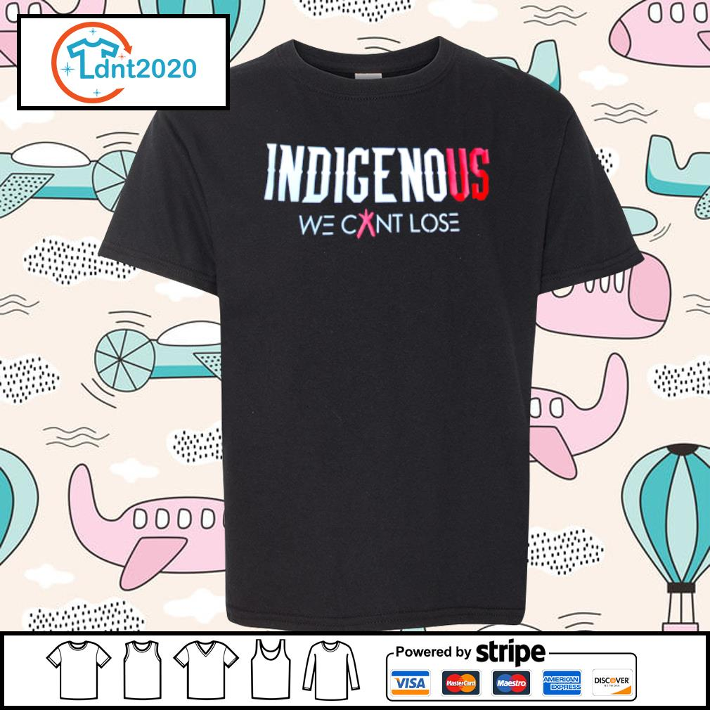 Indigenous we cant lose s youth-tee