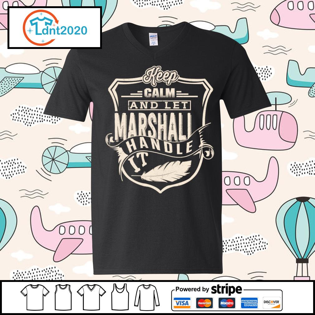 Keep calm and let Marshall handle it s v-neck-t-shirt