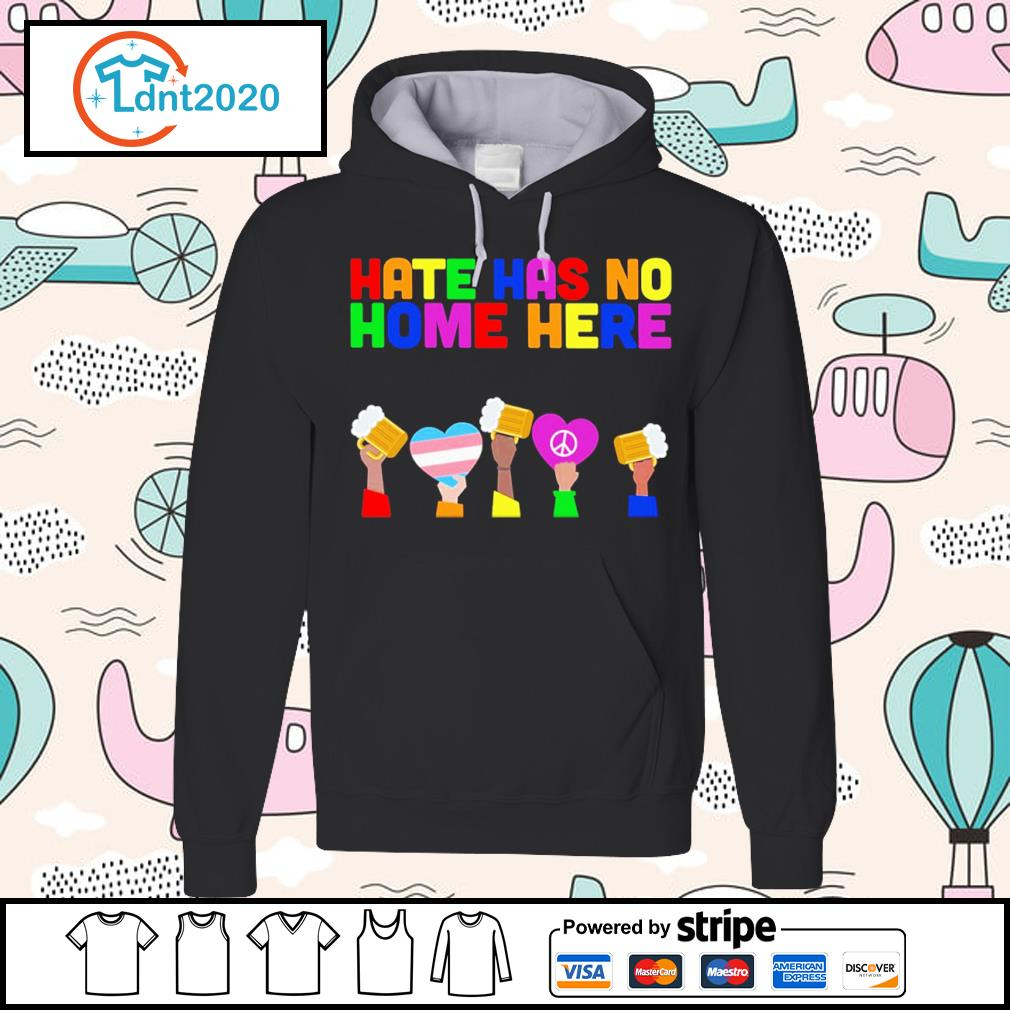 LGBT hate has no home here s hoodie