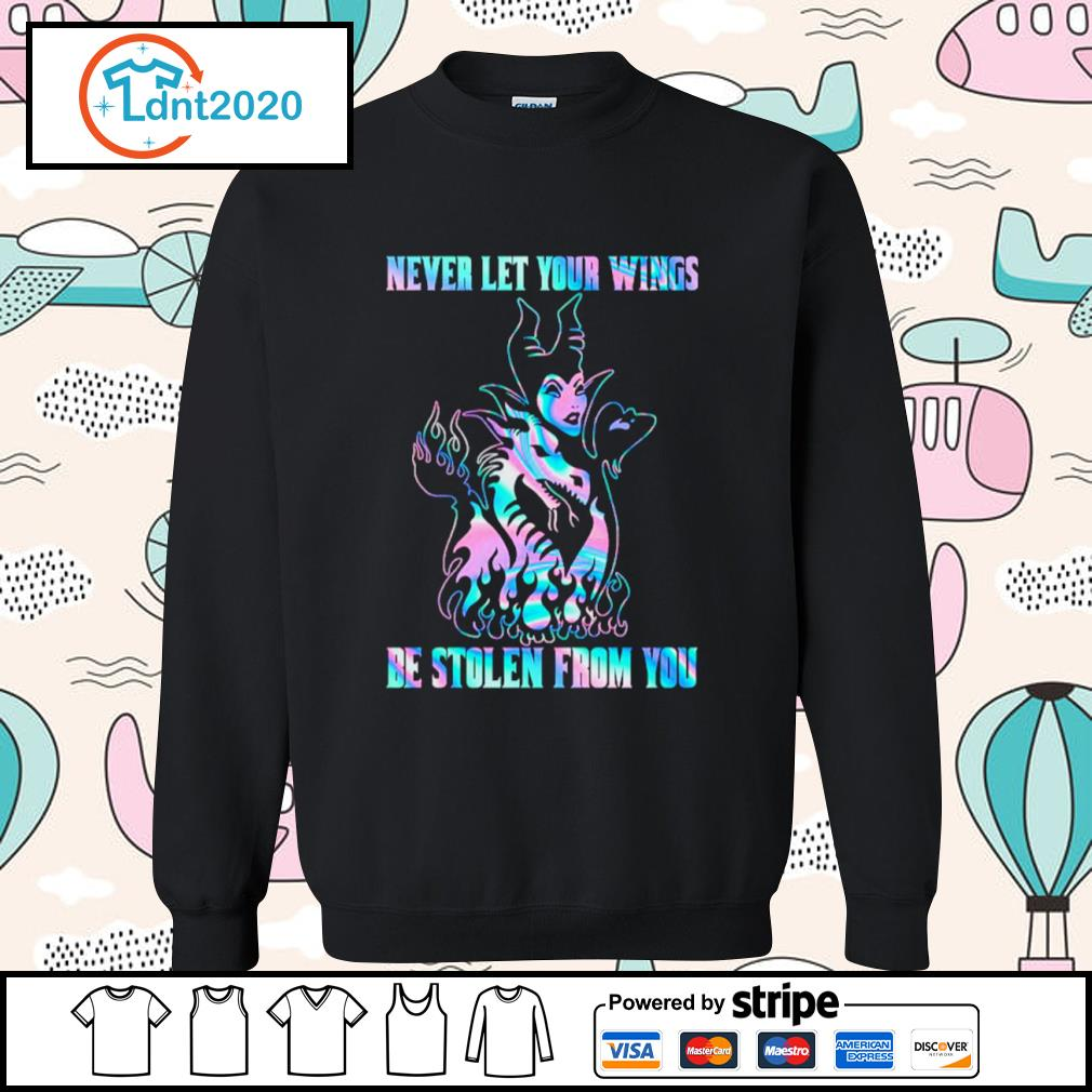 Maleficent Dragon never let your wings be stolen from you s sweater