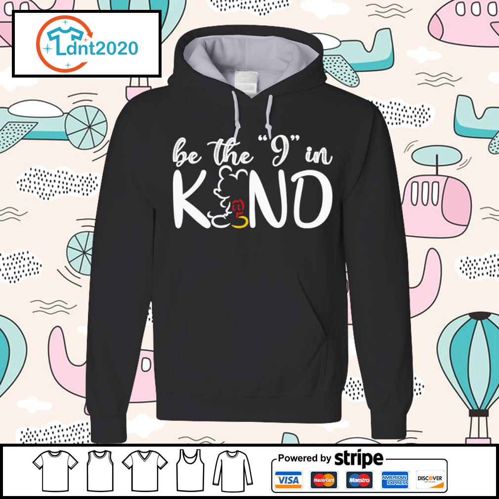 Mickey Mouse be the I in kind s hoodie