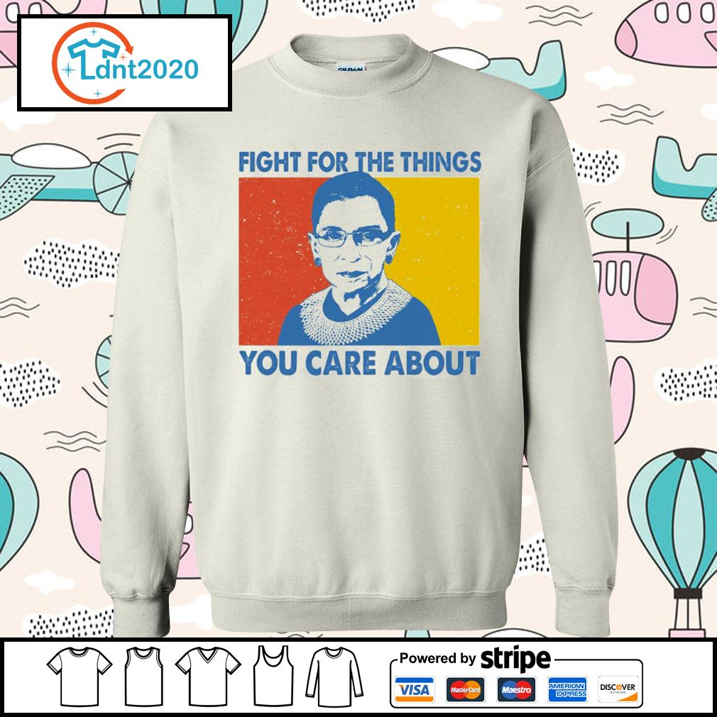 Notorious RBG Ruth Bader Ginsburg fight for the things you care about vintage s sweater