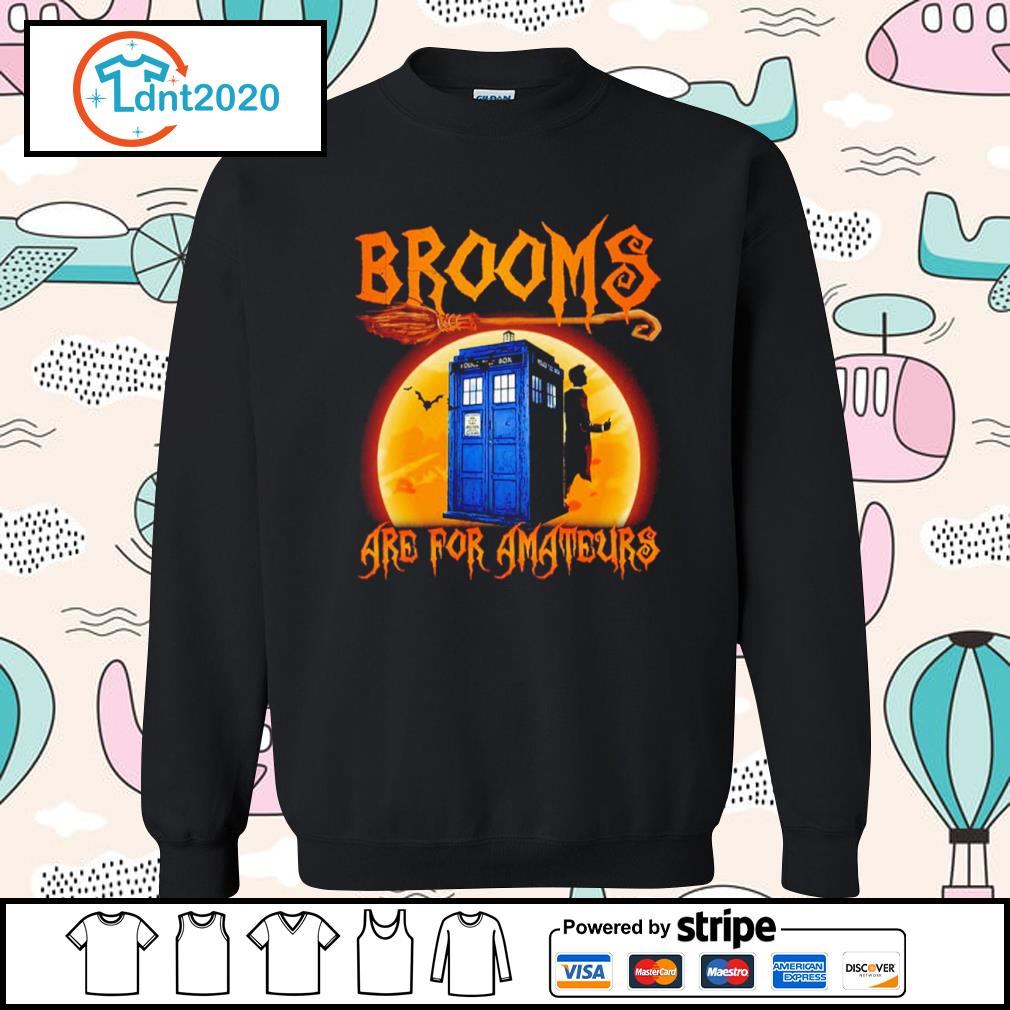 Police Box Brooms are for amateurs Halloween s sweater