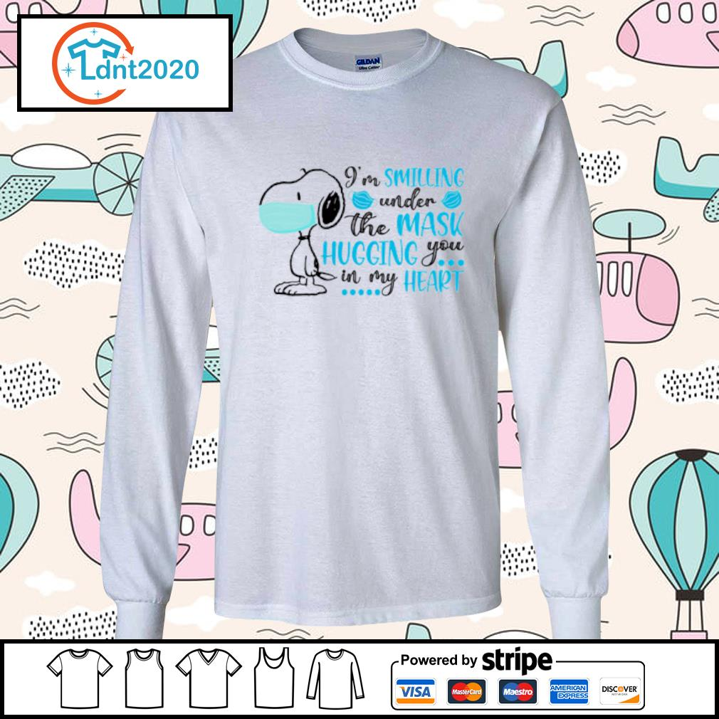 Snoopy I'm smiling under the mask hugging you in my heart s longsleeve-tee