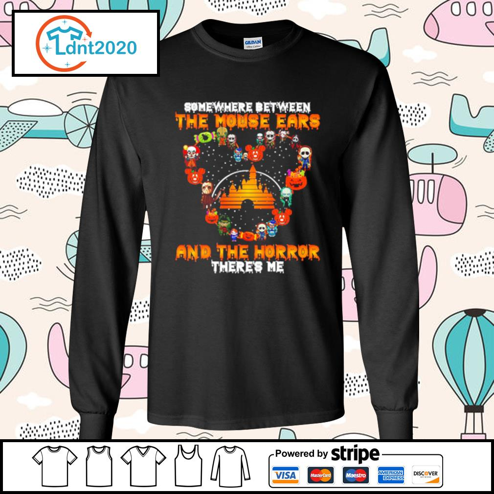 Somewhere between the Mouse Ears and the horror there's me s longsleeve-tee