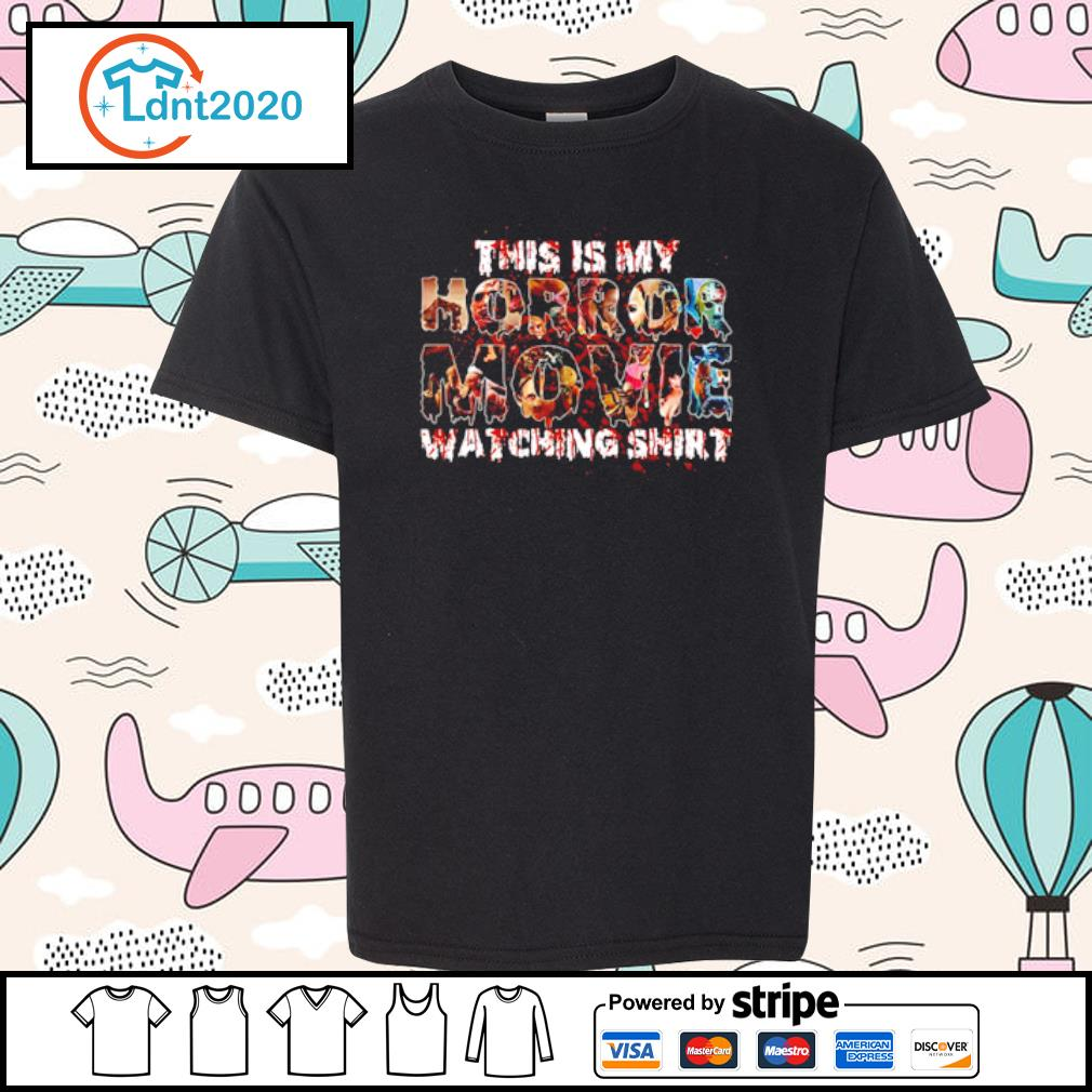 This is my horror movies watching s youth-tee