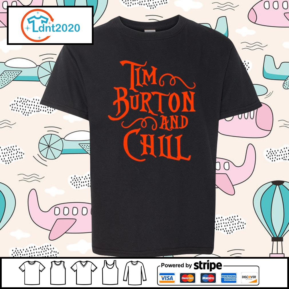 Tim Burton and Chill s youth-tee