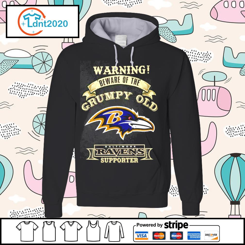 Warning beware of the grumpy old Baltimore Ravens supporter s hoodie