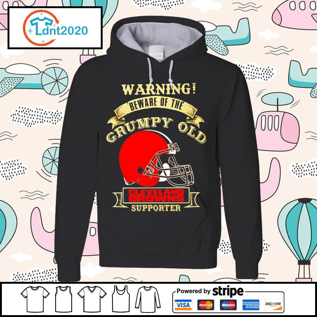Warning beware of the grumpy old Cleveland Browns supporter s hoodie