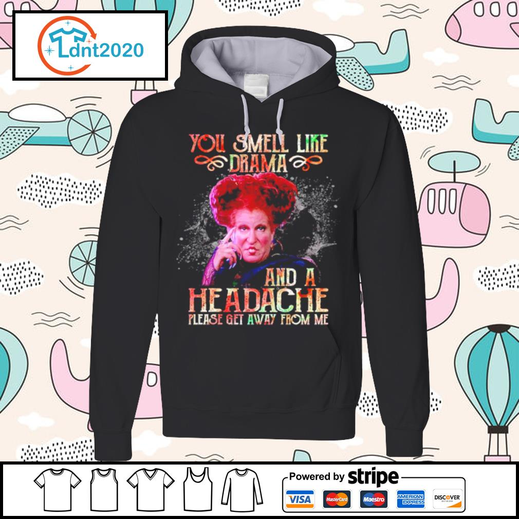 Winifred Sanderson you smell like drama and a headache please get away from me s hoodie