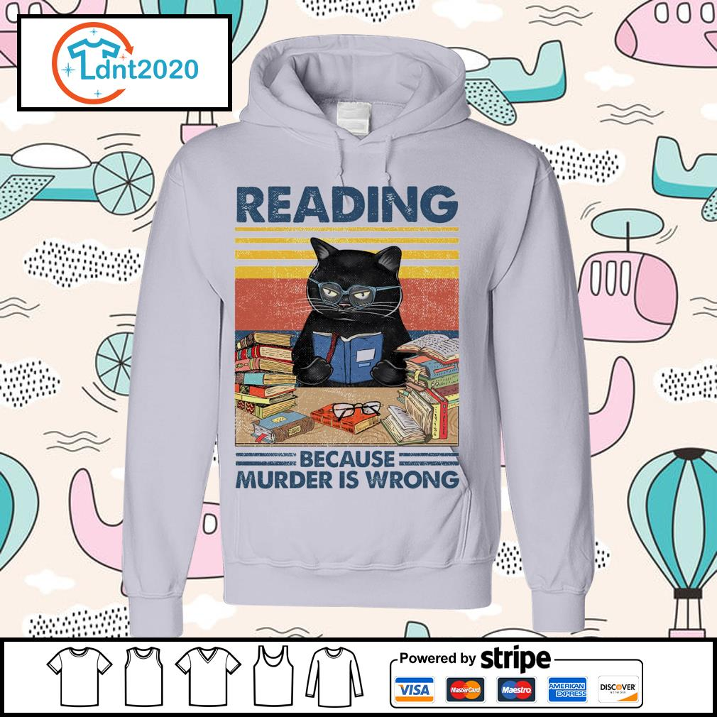 Black cat reading because murder is wrong vintage s hoodie