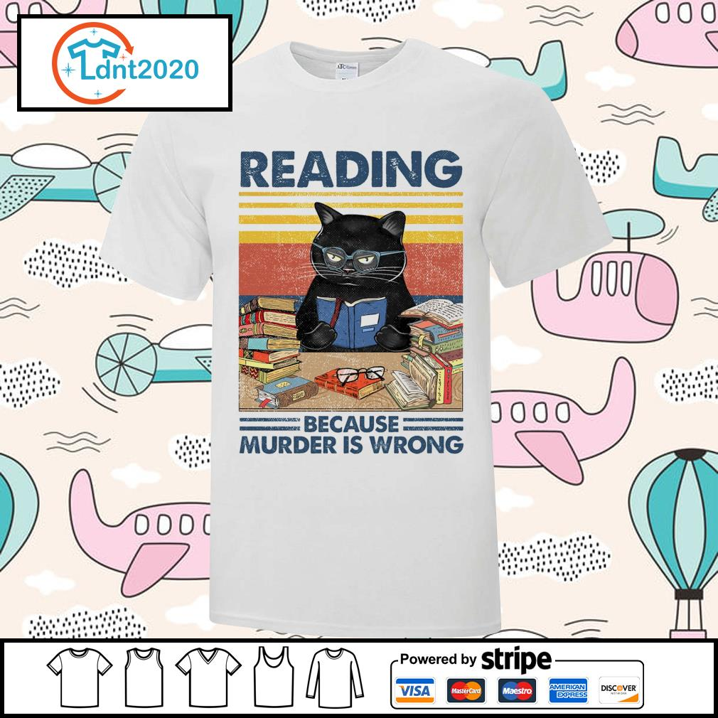 Black cat reading because murder is wrong vintage shirt