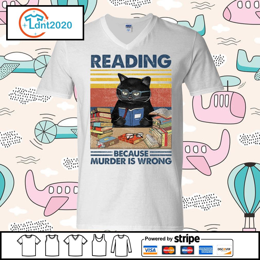 Black cat reading because murder is wrong vintage s v-neck-t-shirt