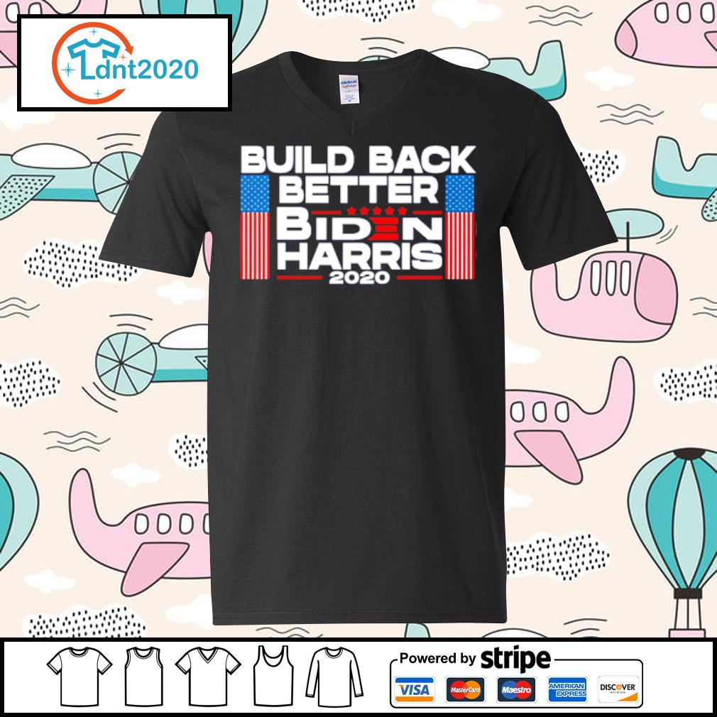 Build back better Biden Harris 2020 s v-neck-t-shirt