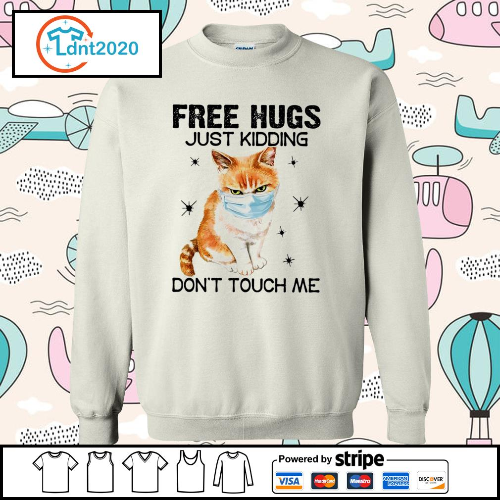 Cat free hugs just kidding don't touch me s sweater