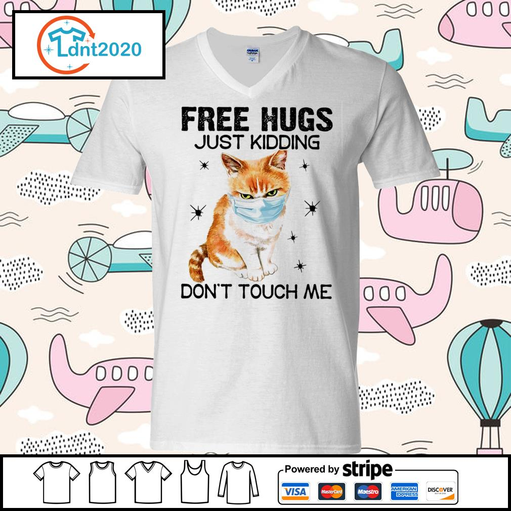 Cat free hugs just kidding don't touch me s v-neck-t-shirt