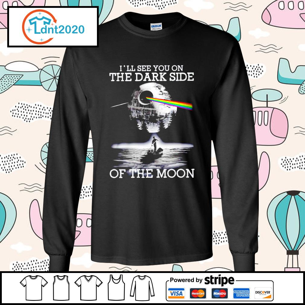 Death Star I'll see you on the dark side of the moon s longsleeve-tee