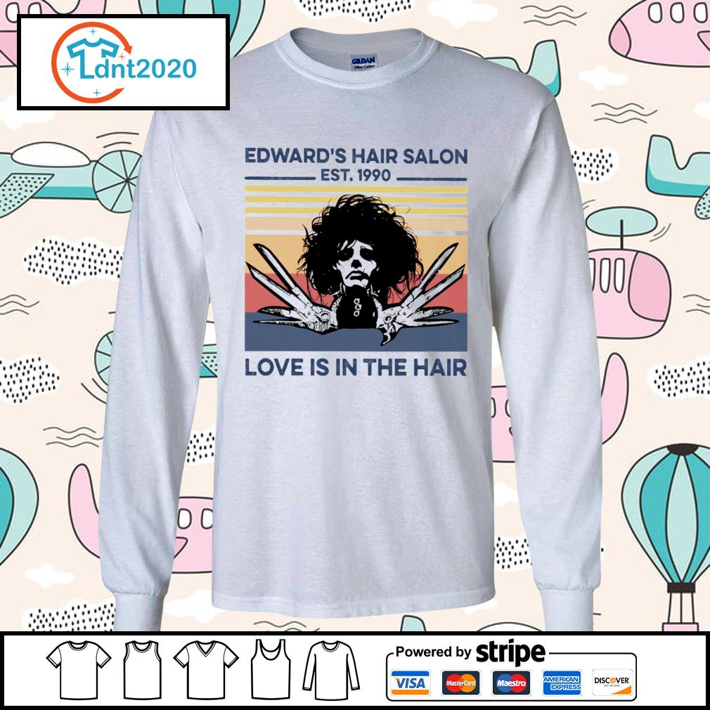 Edward's hair salon est 1990 love is in the hair vintage s longsleeve-tee