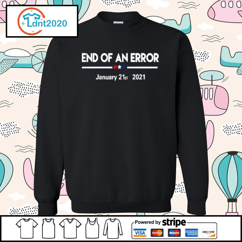 End of an error January 21st 2021 s sweater