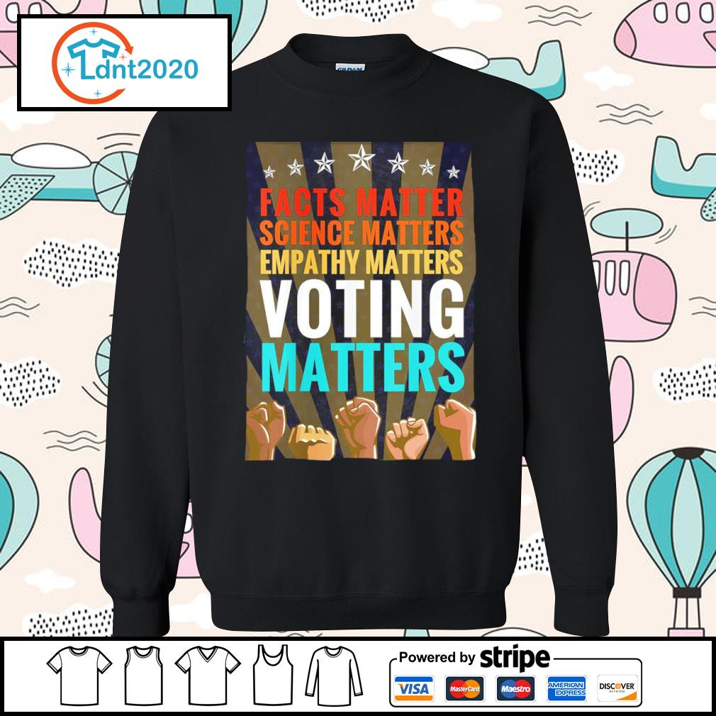 Facts matter science matters empathy matters voting matters vintage s sweater