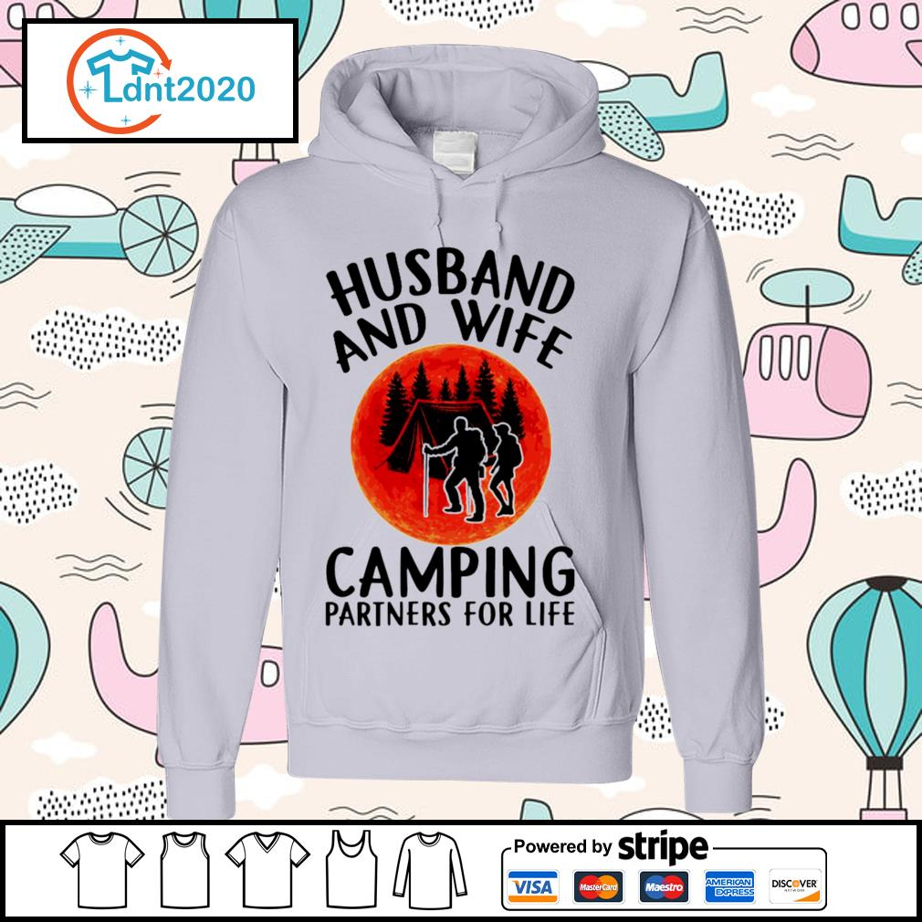 Husband and wife camping partners for life s hoodie