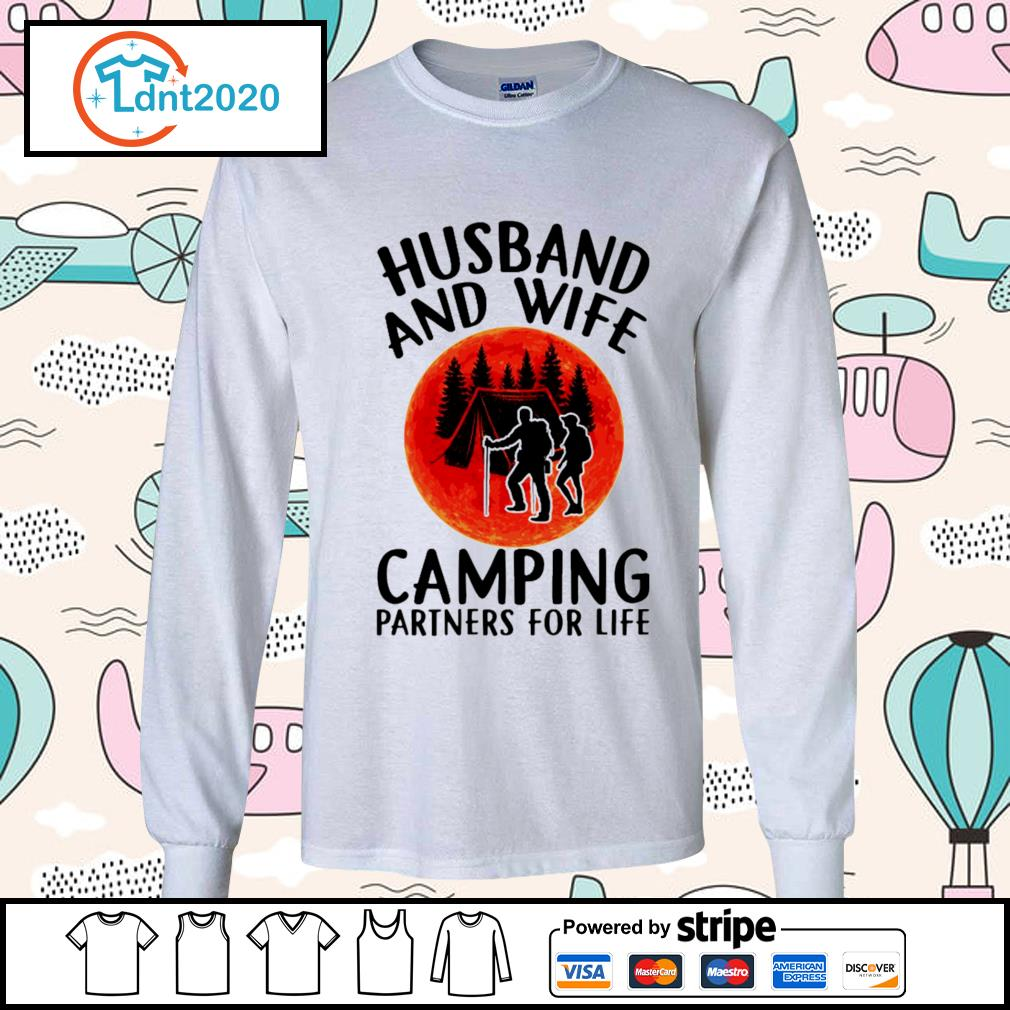 Husband and wife camping partners for life s longsleeve-tee