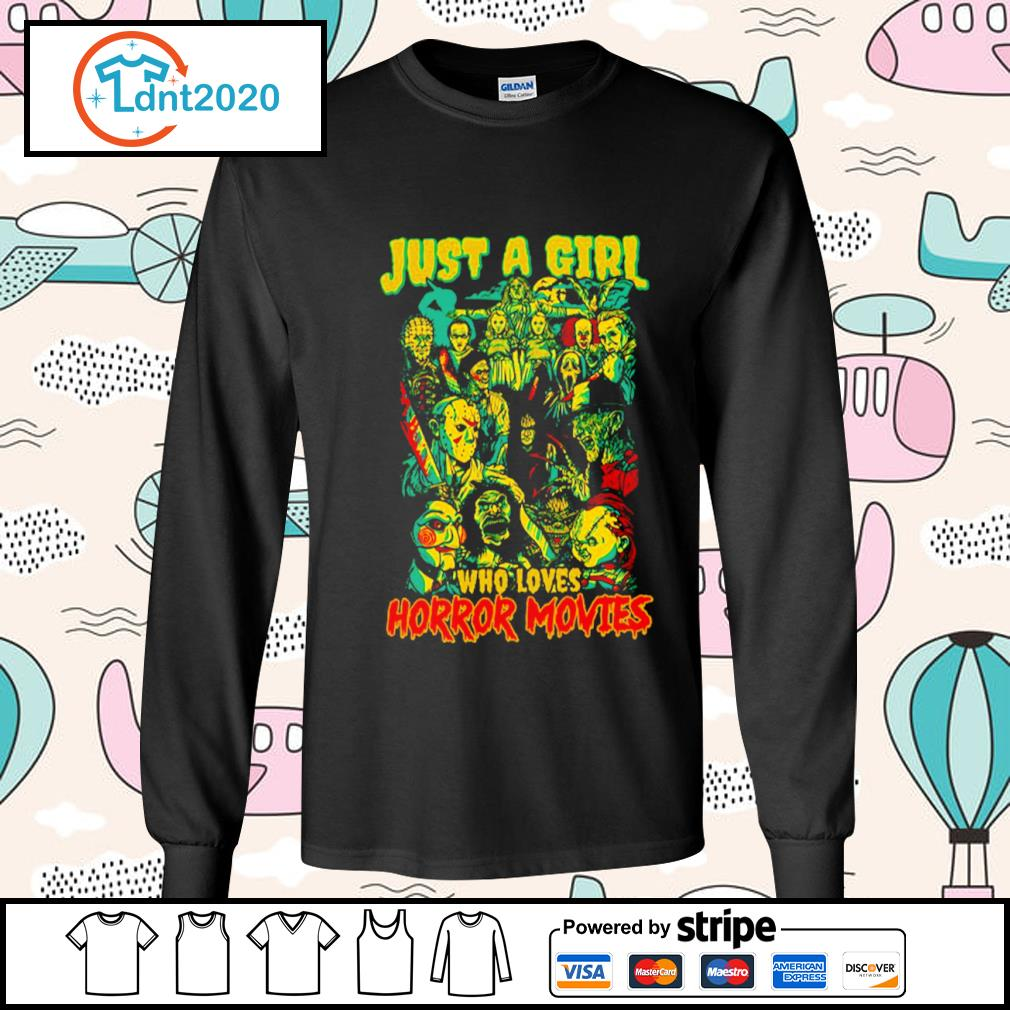 Jason Michael Freddy Pennywise Chucky just a girl who loves horror movies s longsleeve-tee