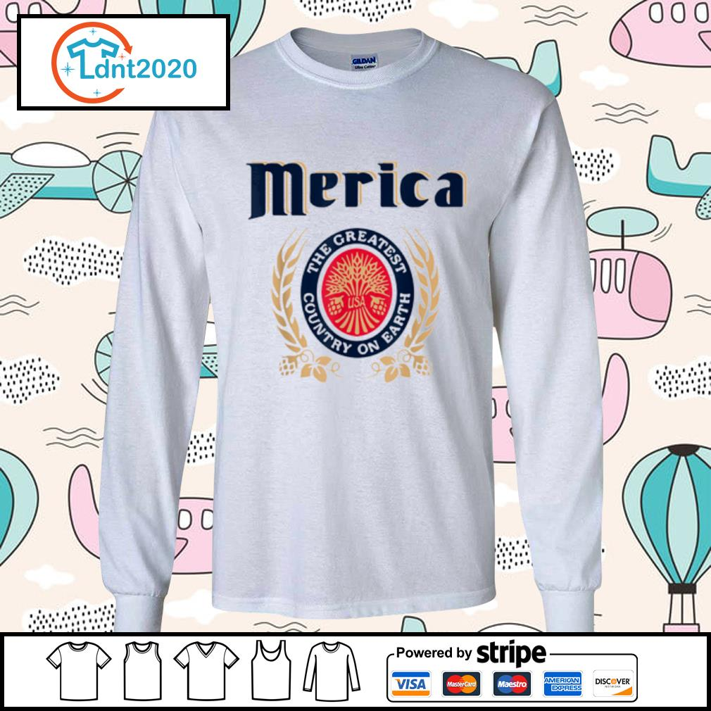 Merica the greatest country on earth Beer lovers s longsleeve-tee