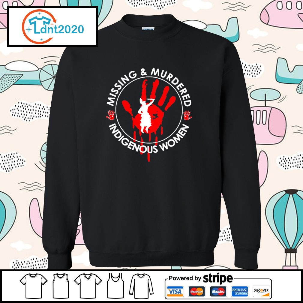 Missing and murdered indigenous women s sweater