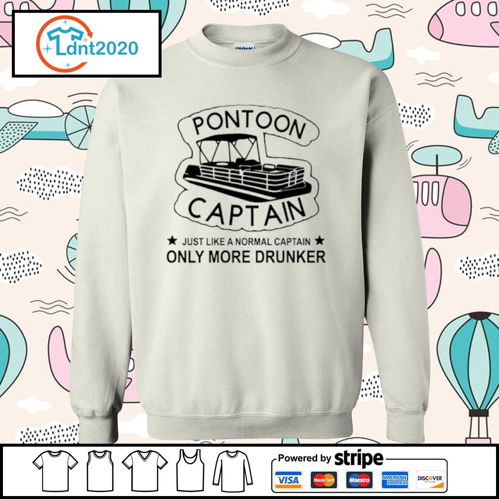 Pontoon Captain just like a normal captain only more drunker s sweater