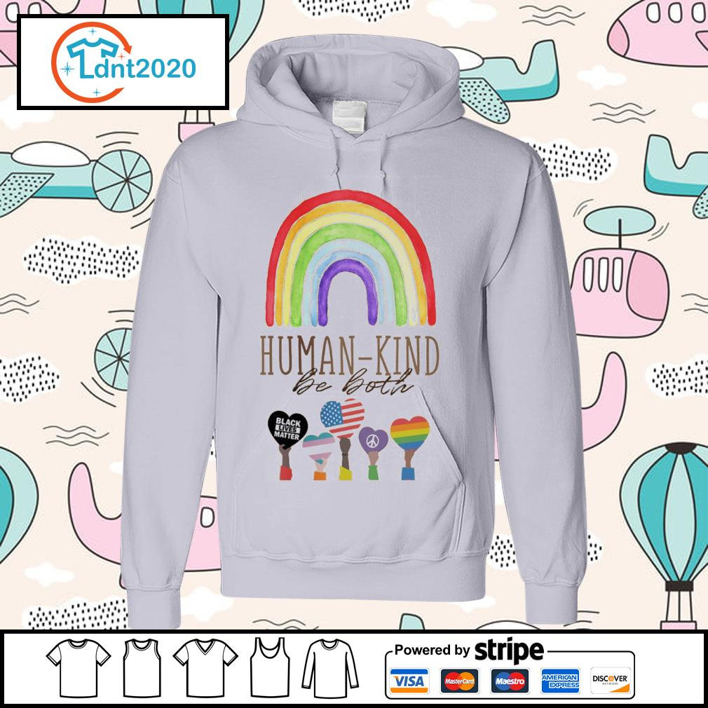 Rainbow Humankind be both black lives matter s hoodie
