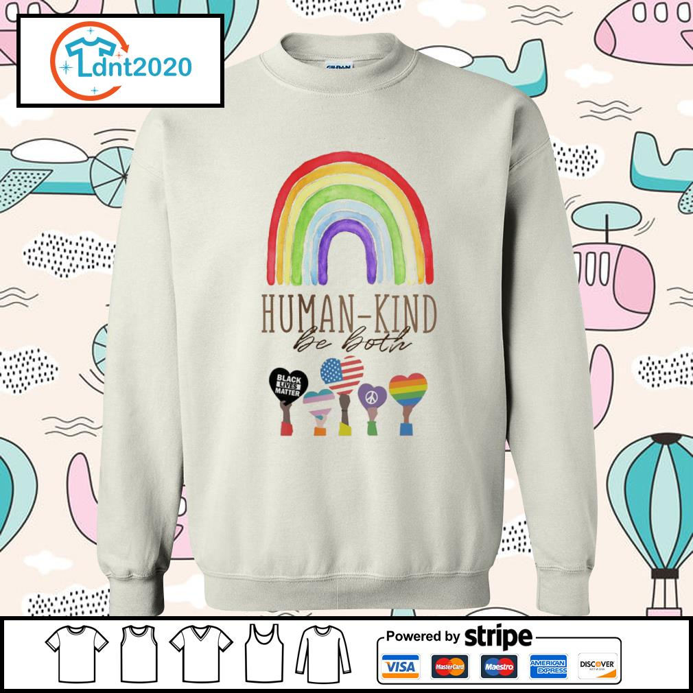 Rainbow Humankind be both black lives matter s sweater