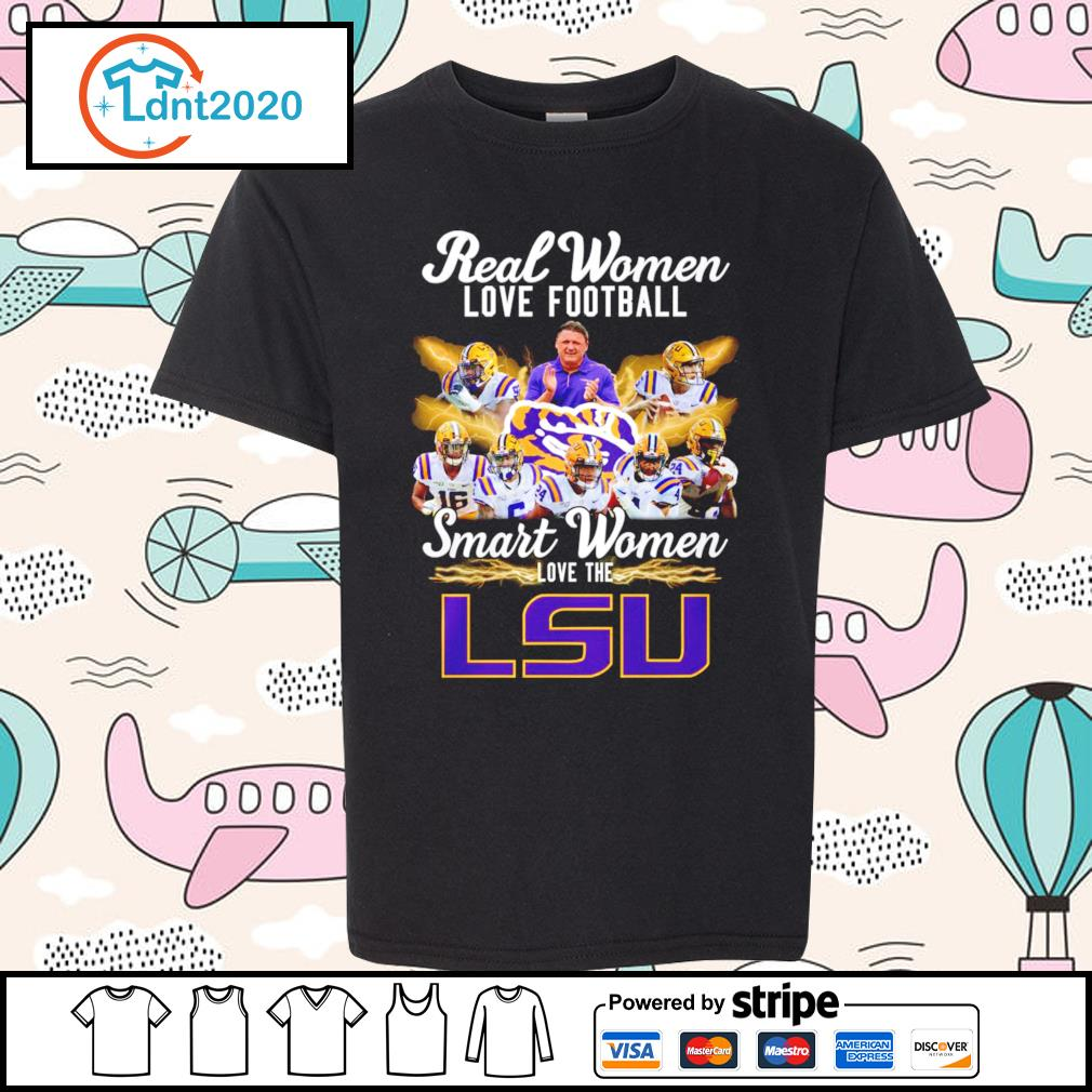 Real women love football smart women love the LSU Tiger s youth-tee