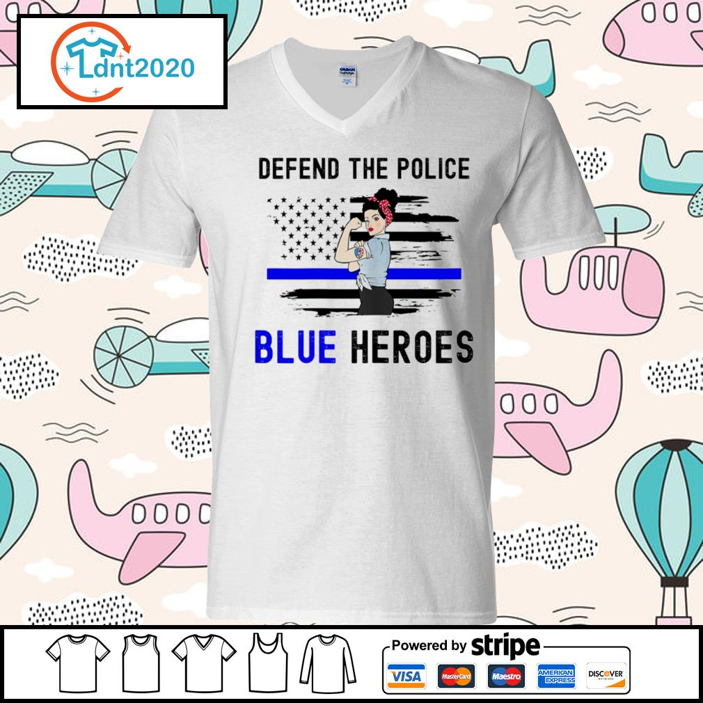Strong woman defend the police blue heroes s v-neck-t-shirt