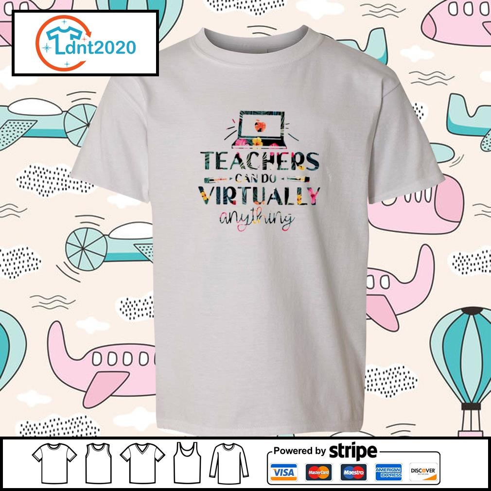 Teachers can do virtually anything flower s youth-tee
