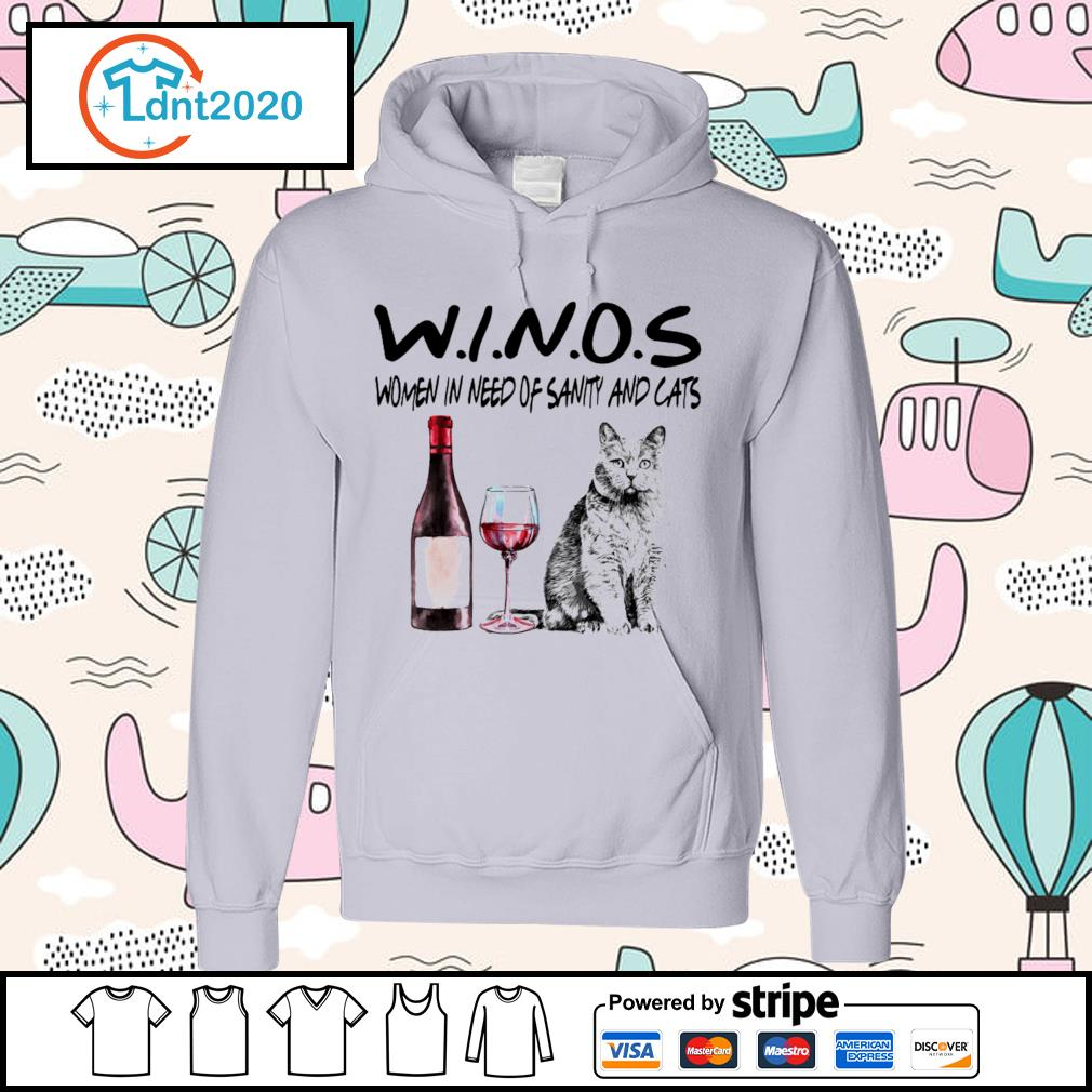 Winos women in need of sanity and cats s hoodie