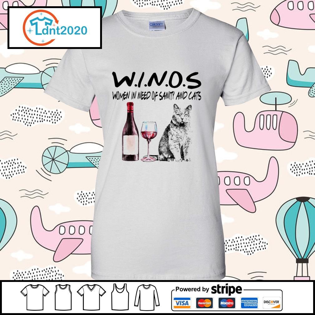 Winos women in need of sanity and cats s ladies-tee