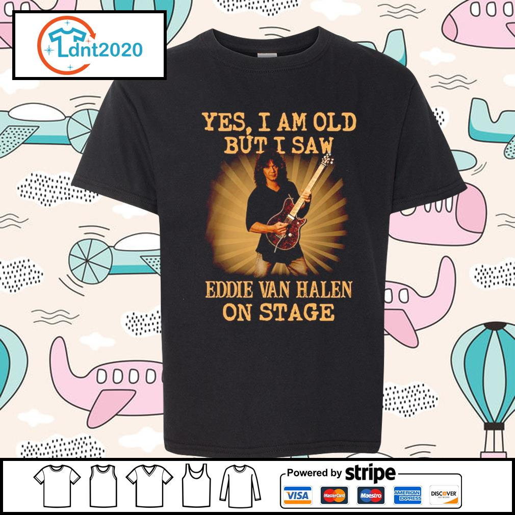 Yes I am old but I saw Eddie Van Halen on stage s youth-tee