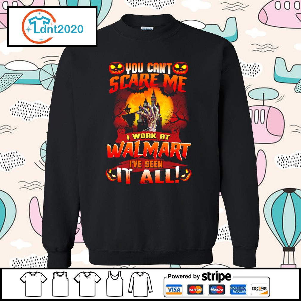 You can't scare me I work at Walmart I've seen it all s sweater